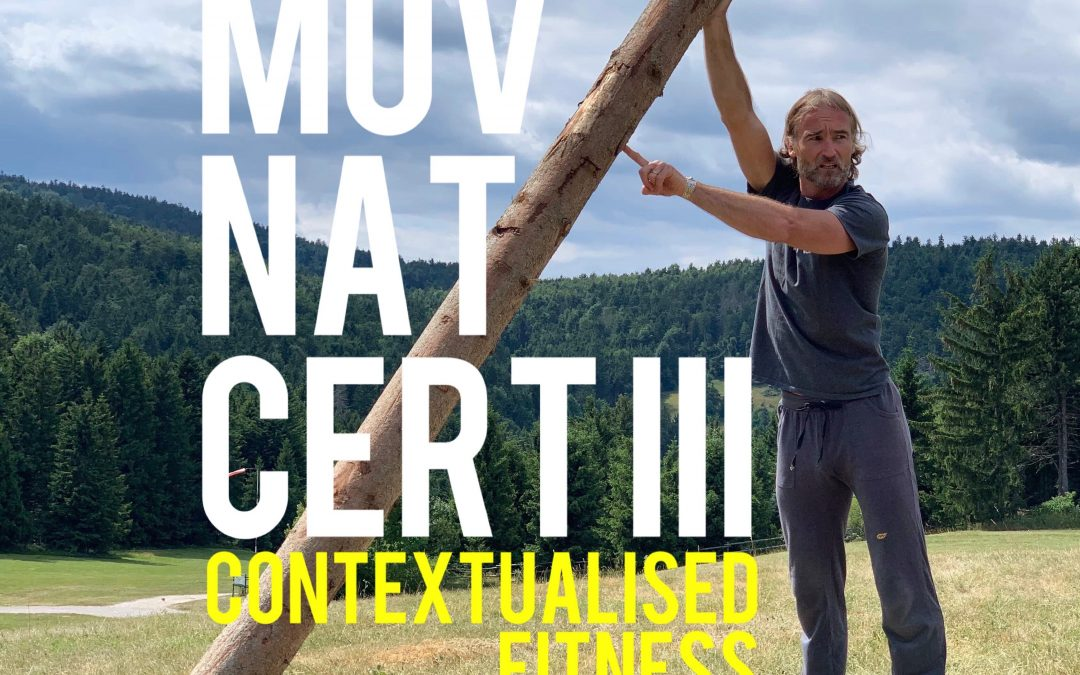 MovNat Cert III, DAY 1 (Part 2) – Contextualised Fitness